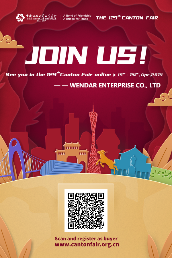WENDAR invitation  of  129th   online   Canton fair